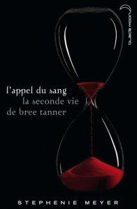 [Livre] L'appel du sang - La seconde vie de Bree Tanner
