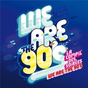 [Musique] We are the 90's