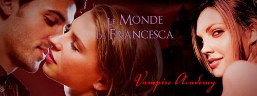[Partenaire] Le monde de Francesca - Ban