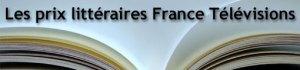 [Autre] Les prix littéraires France Télévisions