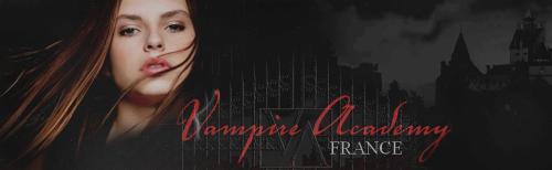 [Partenaire] Vampire Academy France - Ban