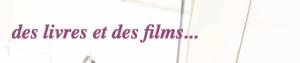 [Partenaire] Des livres et des films - Ban