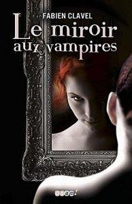 [Livre] Le miroir aux vampires 1