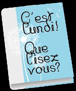 [Blog] C'est lundi! Que lisez-vous?