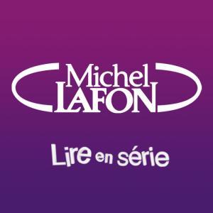 [Editeur] Michel Lafon - Lire en série