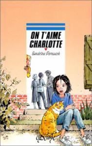 [Livre] On t'aime Charlotte