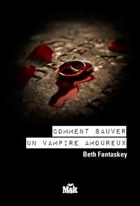 [Livre] Comment sauver un vampire amoureux