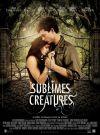 [Film] Sublimes créatures