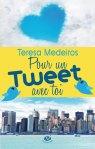 [Livre] Pour un tweet avec toi