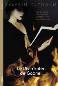 [Livre] Le divin enfer de Gabriel 1