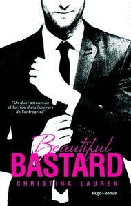[Livre] Beautiful bastard 1