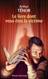 [Livre] Le livre dont vous êtes la victime