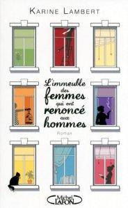[Livre] L'immeuble des femmes qui ont renoncé aux hommes
