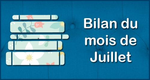 [Blog] Bilan du mois - Juillet