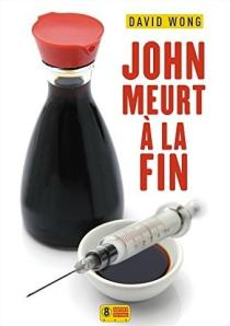 [Livre] John meurt à la fin