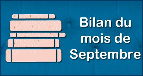 [Blog] Bilan du mois - Septembre