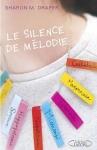 [Livre] Le silence de Mélodie