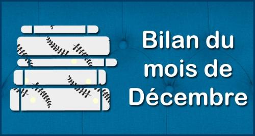[Blog] Bilan du mois - Décembre