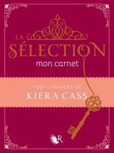 [Livre] La sélection - Carnet