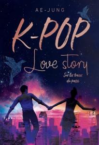 """Couverture du livre """"K-Pop, Love story, tome 2 : Sur les traces du passé"""" de Ae Jung"""