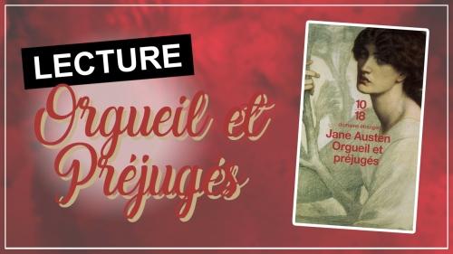 """Vignette des vidéos de lecture de """"Orgueil et Préjugés"""" de Jane Austen"""