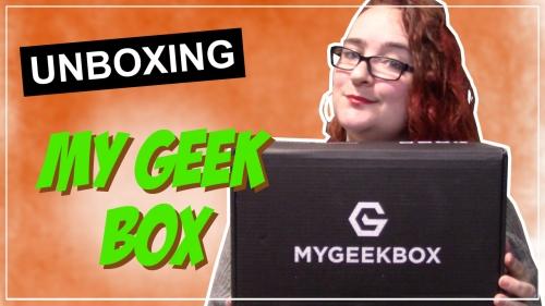 """Vignette de la vidéo """"Unboxing - My Geek Box mai 19"""""""