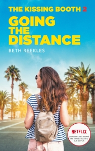 "Couverture du livre ""The kissing booth, tome 2 : Going the distance"" de Beth Reekles"