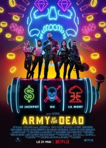 """Affiche du film """"Army of the dead"""""""
